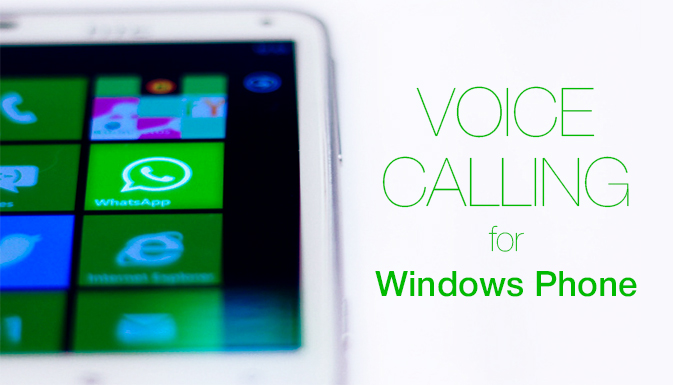 WHATSAPP VOICE CALLING FOR WINDOWS PHONE RELEASED IN BETA